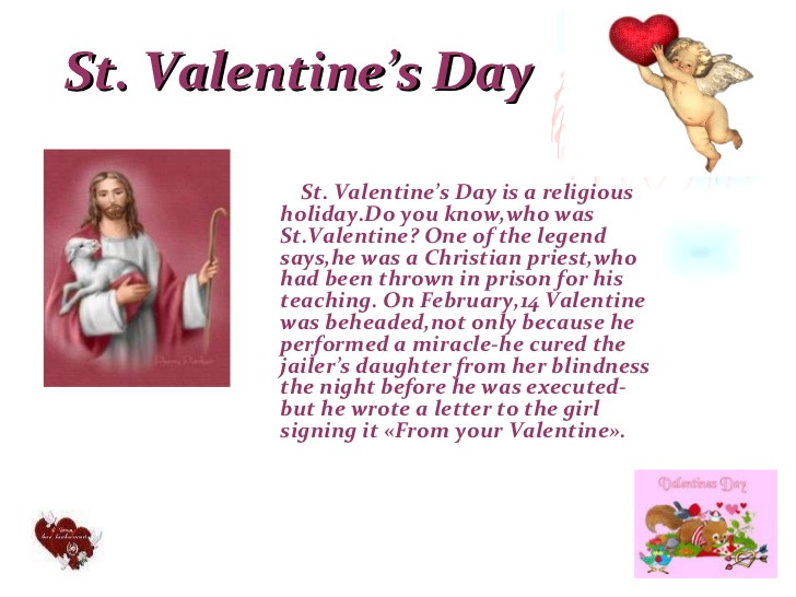st valentines day as we know it today contains vestiges of both christian and ancient roman tradition but who was saint valentine and how did he - Who Was St Valentine And What Did He Do